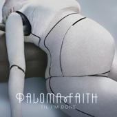 Paloma Faith - 'Til I'm Done (Matrix & Futurebound Remix) [Radio Edit] artwork