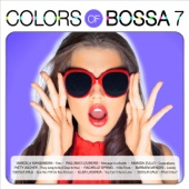 Colors of Bossa 7