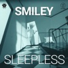 Sleepless - Single, Smiley