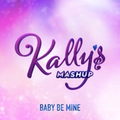 Baby Be Mine (feat. Maia Reficco & Alex Hoyer)