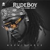 Nkenji Keke - Rudeboy