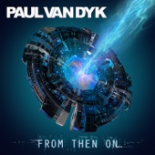 Paul van Dyk - From Then On Grafik