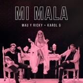 Mau y Ricky & Karol G - Mi Mala ilustración