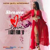 Love I Got for U - Shenseea