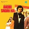 Aadmi Sadak Ka