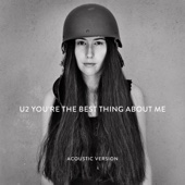 U2 - You're the Best Thing About Me (Acoustic Version) artwork