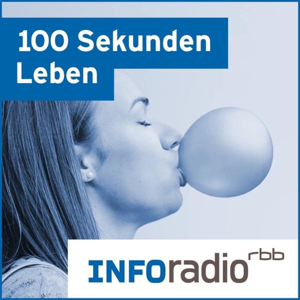 100 Sekunden Leben | Inforadio - Besser informiert.