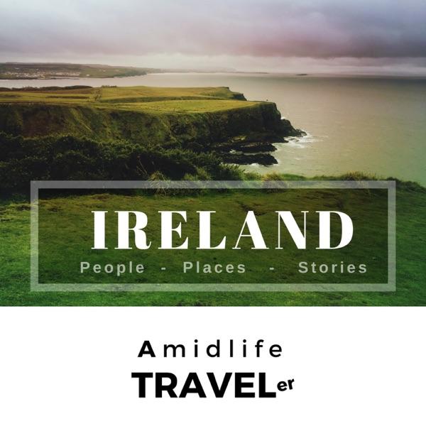 Ireland: Amidlife Traveler