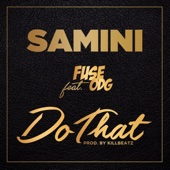 Do That (feat. Fuse ODG)
