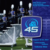 Drum Corps International - 2017 Drum Corps International World Championships, Vol. One (Live)  artwork