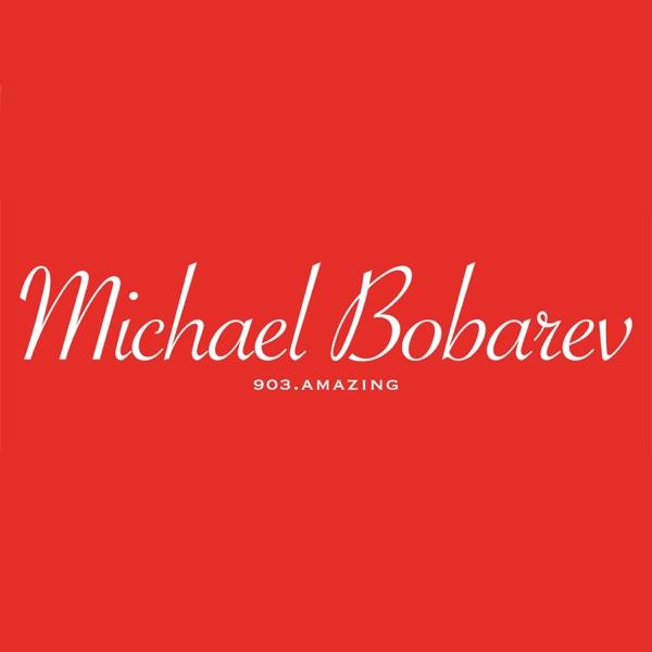 Michael Bobarev Podcast