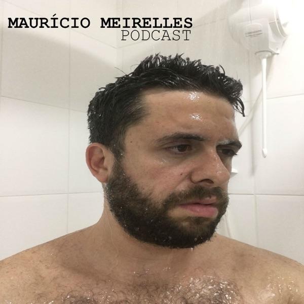 Maurício Meirelles Podcast