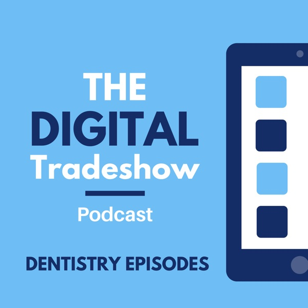 The Digital Tradeshow | Interviews with Dental Companies about What's New & What's Next.