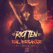 Rail Breaker (feat. Rico Act) - Riot Ten