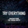 Try Everything (feat. Jordan Sweeto) - Single, Jonathan Young
