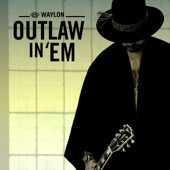 Outlaw In 'Em