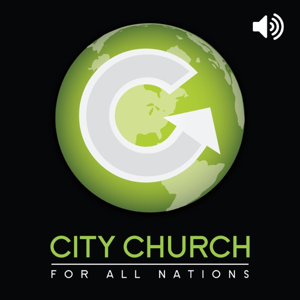 City Church For All Nations: Latest Sermons