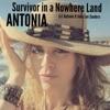 Survivor in a Nowhere Land - Single, Antonia