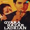 Gyara Hazar Ladkian