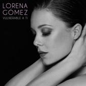 Lorena Gomez - Vulnerable A Ti portada