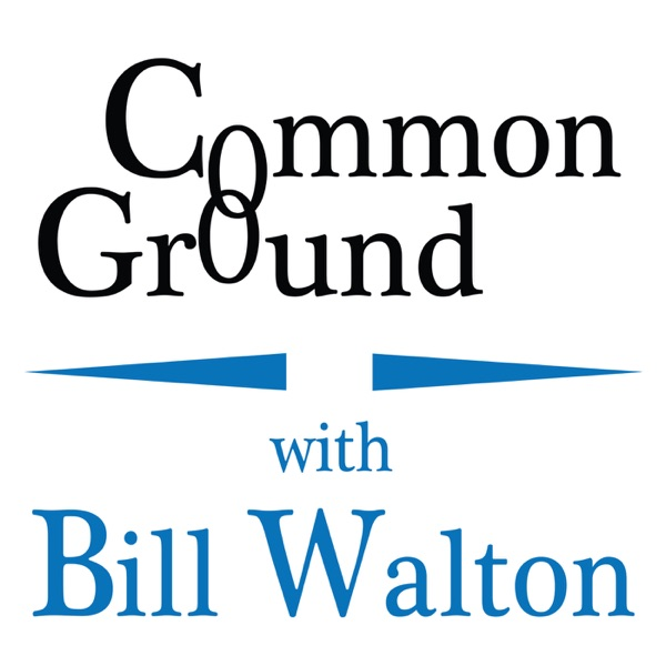 Common Ground with Bill Walton