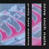 Pretty Hate Machine, Nine Inch Nails