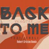 Back to Me (feat. Eneli) [Robert Cristian Remix]