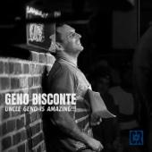 Uncle Geno Is Amazing!!! - Geno Bisconte Cover Art