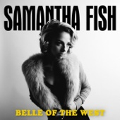 Poor Black Mattie - Samantha Fish