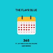 365 (feat. Jay Park & Cha Cha Malone) [Ari Remix]