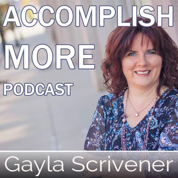 Accomplish More Podcast