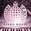 Ministry Of Sound - Piano House Classics