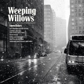 Snowflakes - EP - Weeping Willows
