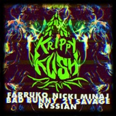 Krippy Kush (Remix) [feat. 21 Savage & Rvssian] - Farruko, Nicki Minaj & Bad Bunny feat. 21 Savage & Rvssian