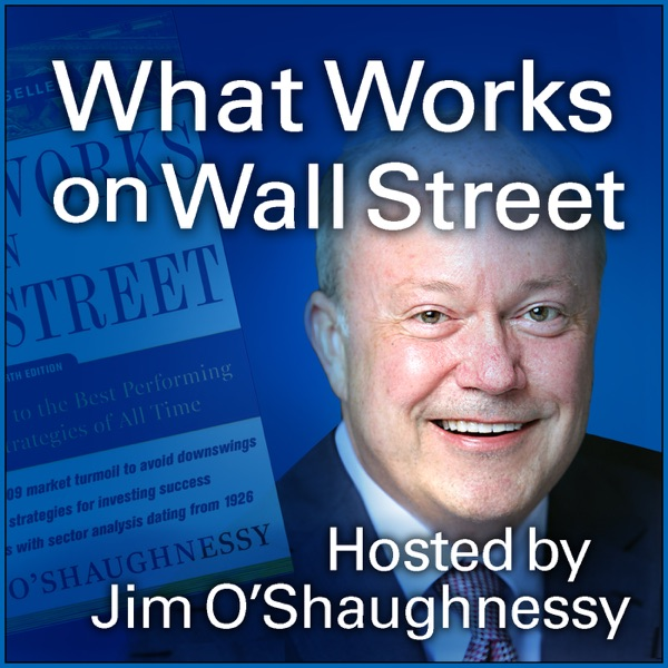 What Works on Wall Street Podcast
