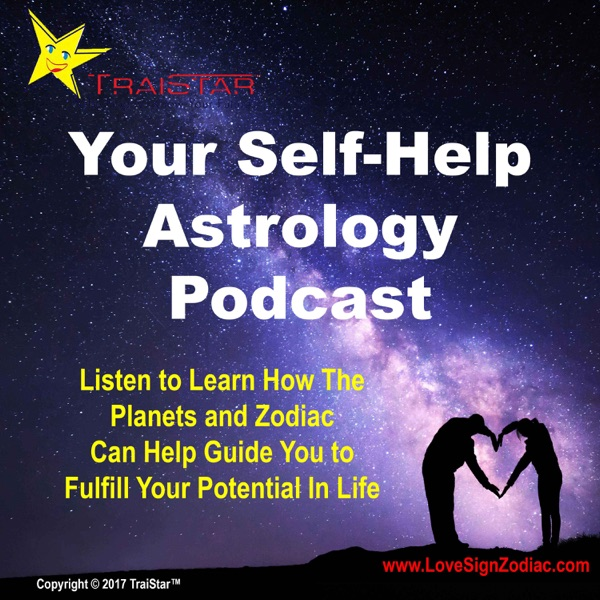 Your Self Help Astrology Podcast