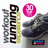 Workout Running Experience 30 Top Hits (30 Track Non-Stop Mixed Compilation for Fitness & Workout 126 - 145 Bpm)