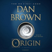 Origin: A Novel (Unabridged) - Dan Brown Cover Art