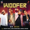 Woofer feat Snoop Dogg Zora Randhawa Nargis Fakhri - Dr. Zeus mp3