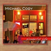 You've Got Something I Need - Michael Cody