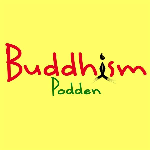 Buddhism Podden