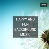 Happy and Fun Background Music