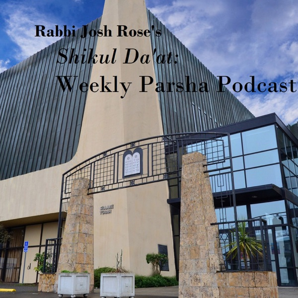 Rabbi Josh Rose - Shikul Da'at
