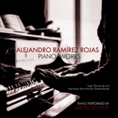 Alejandro Ramirez Rojas: Piano Works