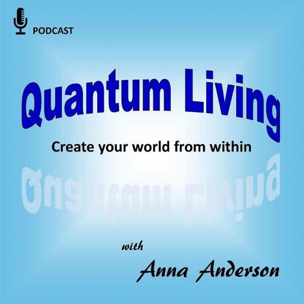 Quantum Living Podcast