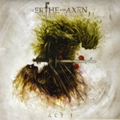 Xanthochroid - Of Erthe and Axen: Act I artwork