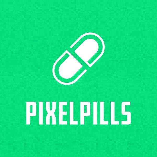 PixelPills Podcast