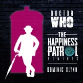 Doctor Who: The Happiness Patrol Remixes - EP