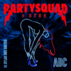 The Partysquad & Dyna - Abc (feat. Dylan Dos Santos) kunstwerk