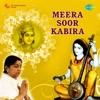 Meera Soor Kabir